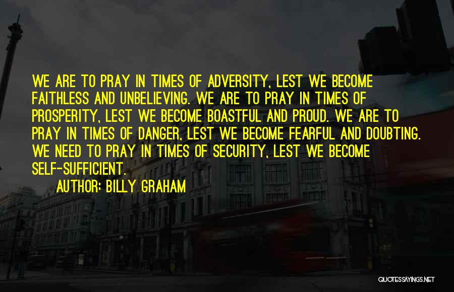 Times Of Need Quotes By Billy Graham