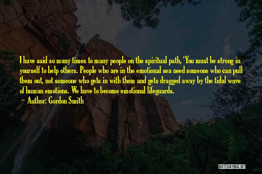 Times Of Need Quotes By Gordon Smith
