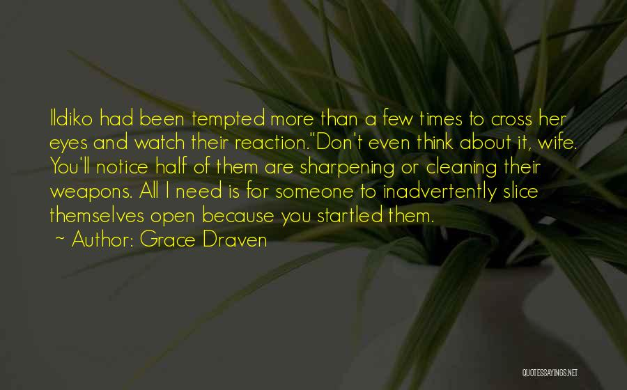 Times Of Need Quotes By Grace Draven