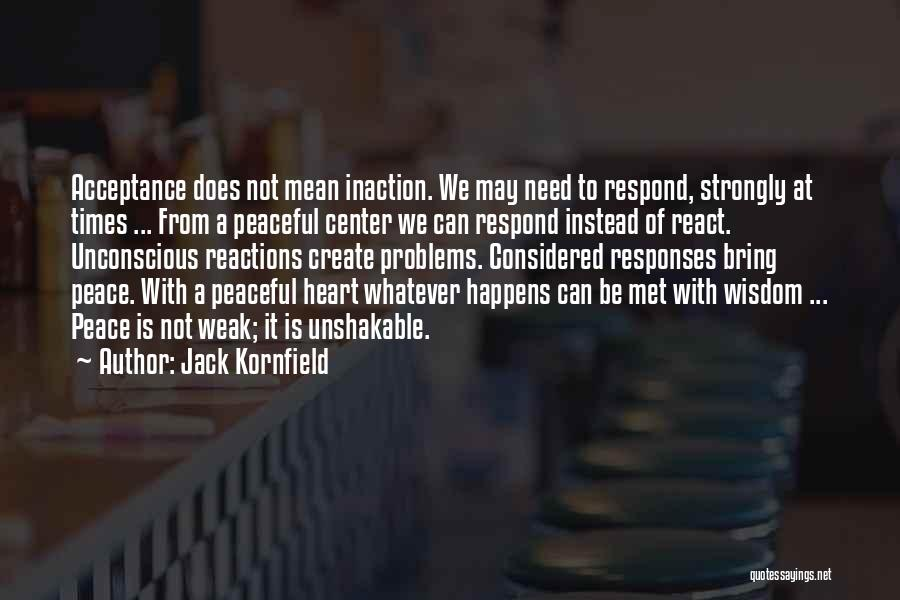 Times Of Need Quotes By Jack Kornfield