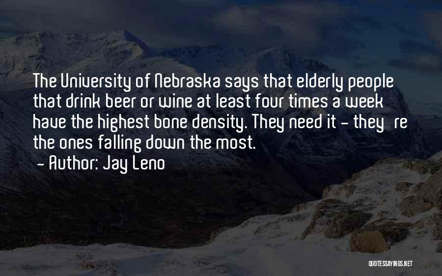 Times Of Need Quotes By Jay Leno