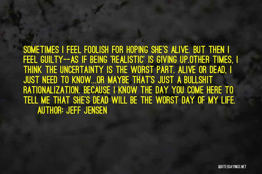 Times Of Need Quotes By Jeff Jensen