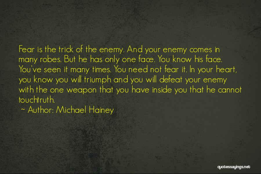 Times Of Need Quotes By Michael Hainey