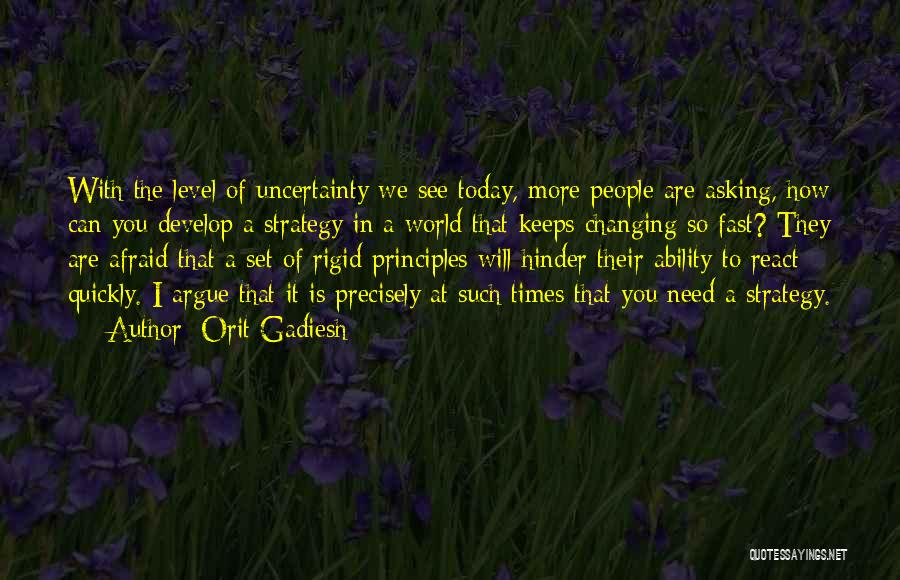 Times Of Need Quotes By Orit Gadiesh