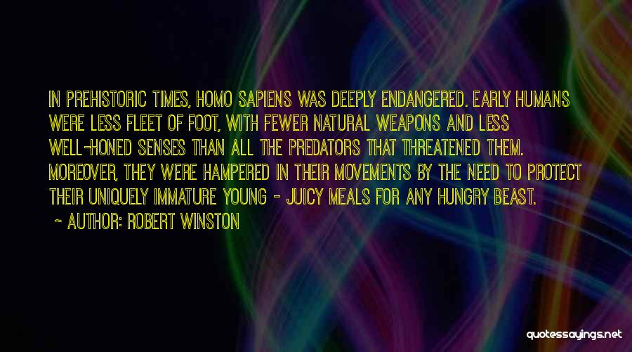 Times Of Need Quotes By Robert Winston