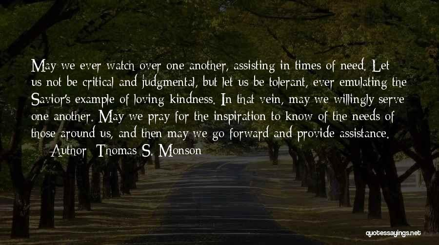 Times Of Need Quotes By Thomas S. Monson