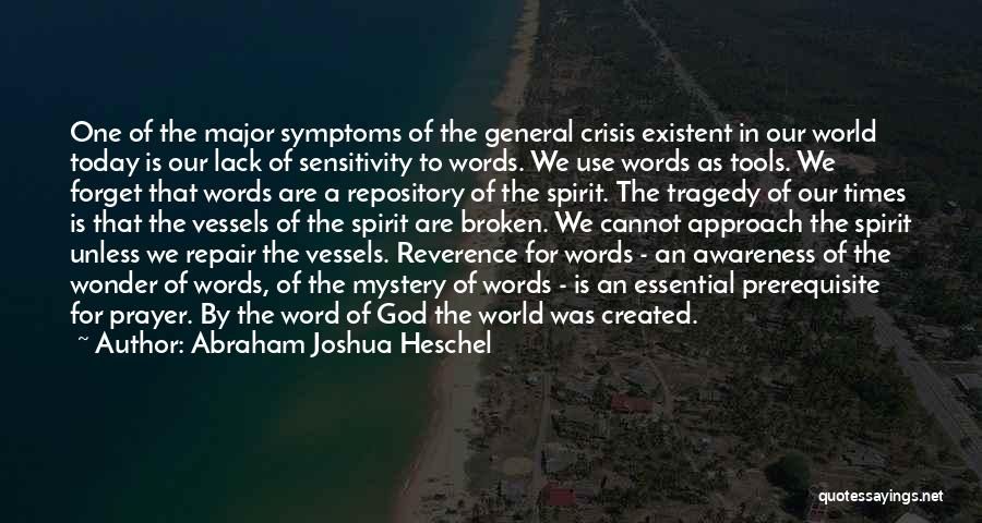 Times Of Tragedy Quotes By Abraham Joshua Heschel