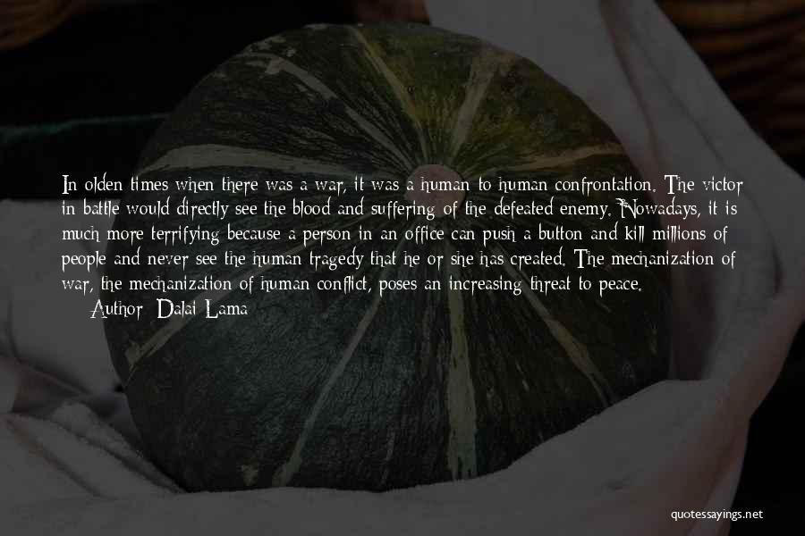 Times Of Tragedy Quotes By Dalai Lama