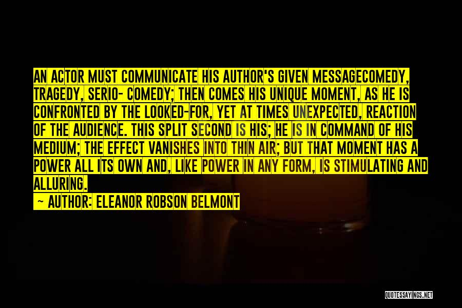Times Of Tragedy Quotes By Eleanor Robson Belmont