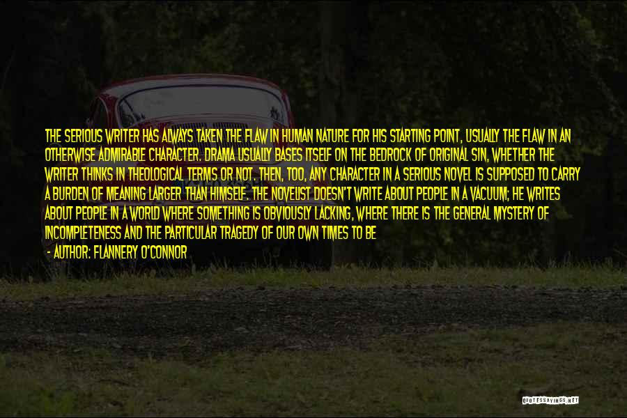 Times Of Tragedy Quotes By Flannery O'Connor