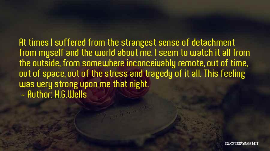 Times Of Tragedy Quotes By H.G.Wells
