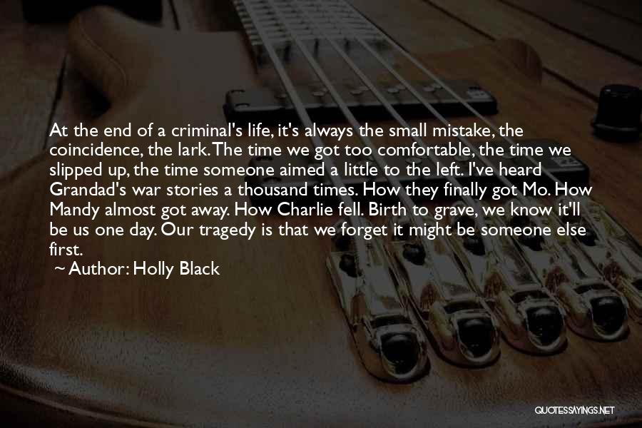 Times Of Tragedy Quotes By Holly Black