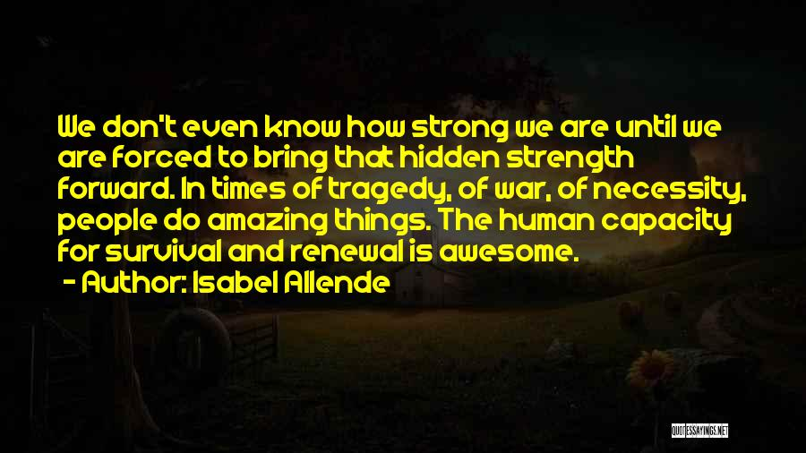 Times Of Tragedy Quotes By Isabel Allende