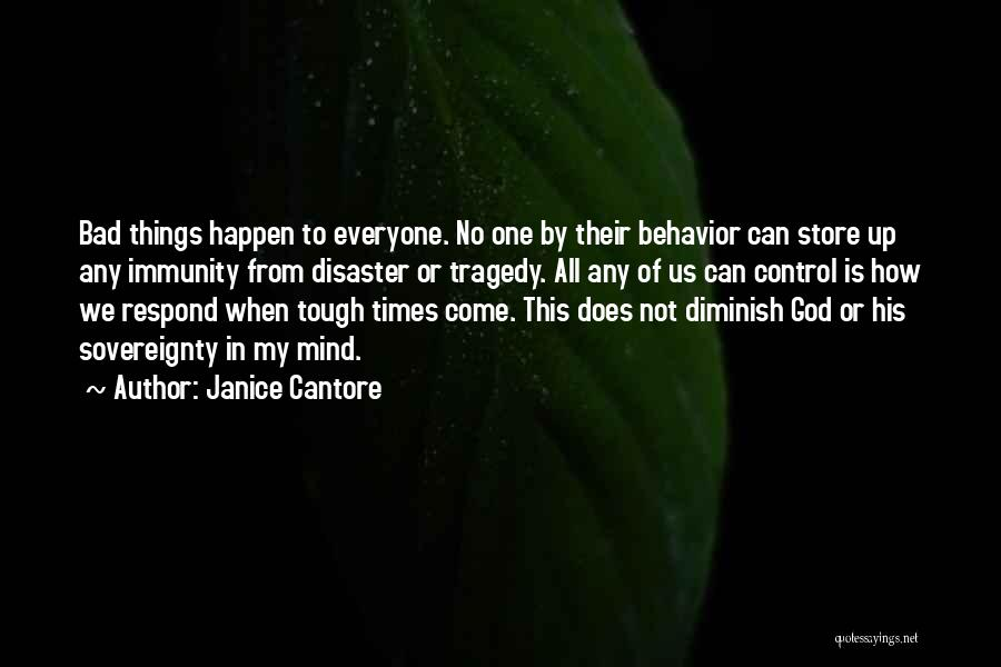 Times Of Tragedy Quotes By Janice Cantore
