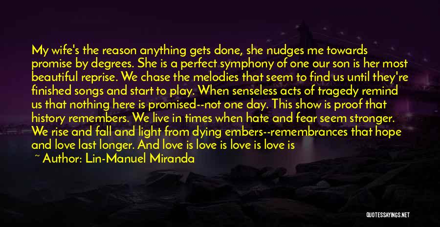 Times Of Tragedy Quotes By Lin-Manuel Miranda