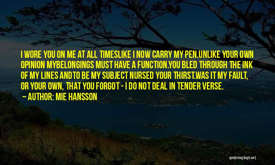 Times Of Tragedy Quotes By Mie Hansson