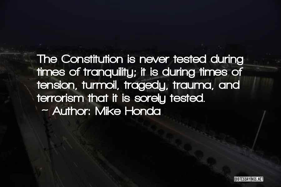Times Of Tragedy Quotes By Mike Honda