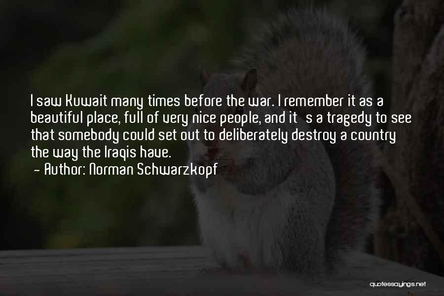Times Of Tragedy Quotes By Norman Schwarzkopf