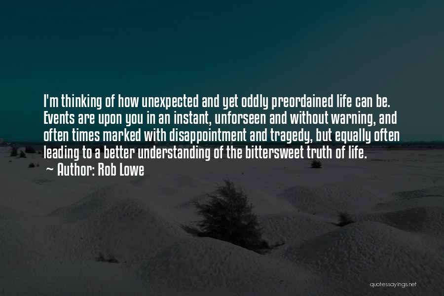 Times Of Tragedy Quotes By Rob Lowe