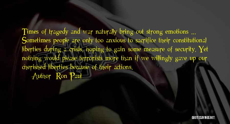 Times Of Tragedy Quotes By Ron Paul