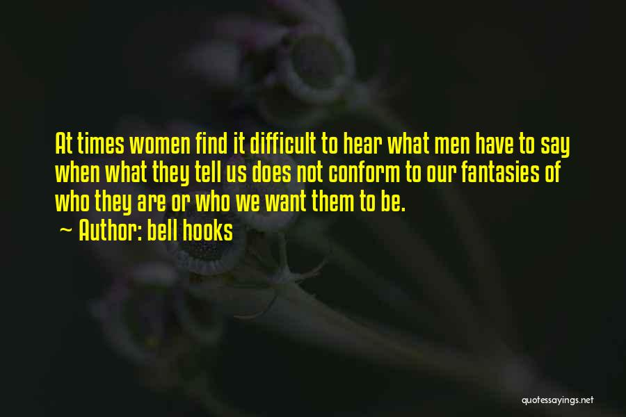 Times We've Shared Quotes By Bell Hooks