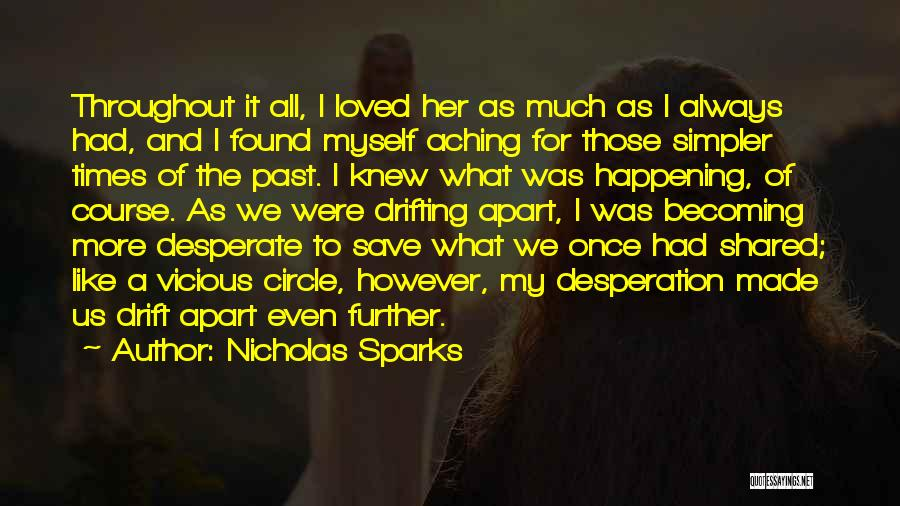 Times We've Shared Quotes By Nicholas Sparks