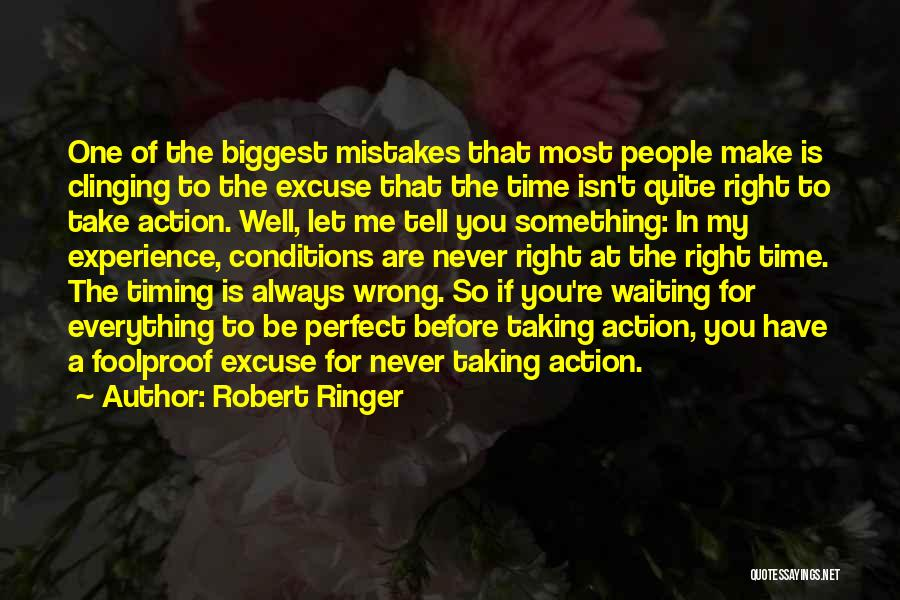 Timing Is Wrong Quotes By Robert Ringer