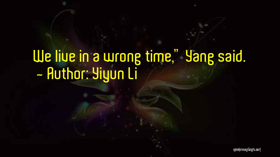 Timing Is Wrong Quotes By Yiyun Li