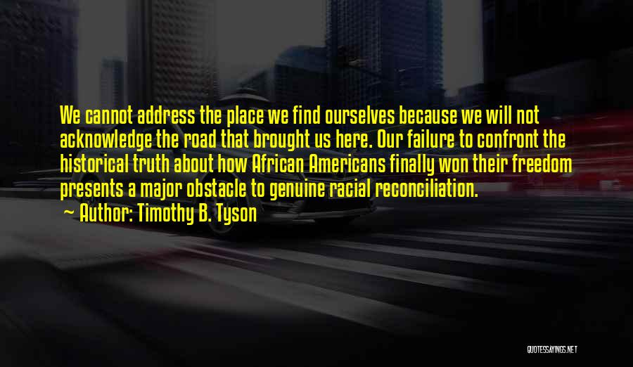 Timothy B. Tyson Quotes 1601368