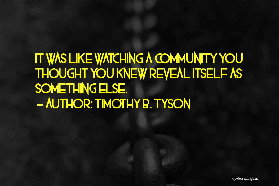 Timothy B. Tyson Quotes 1622996