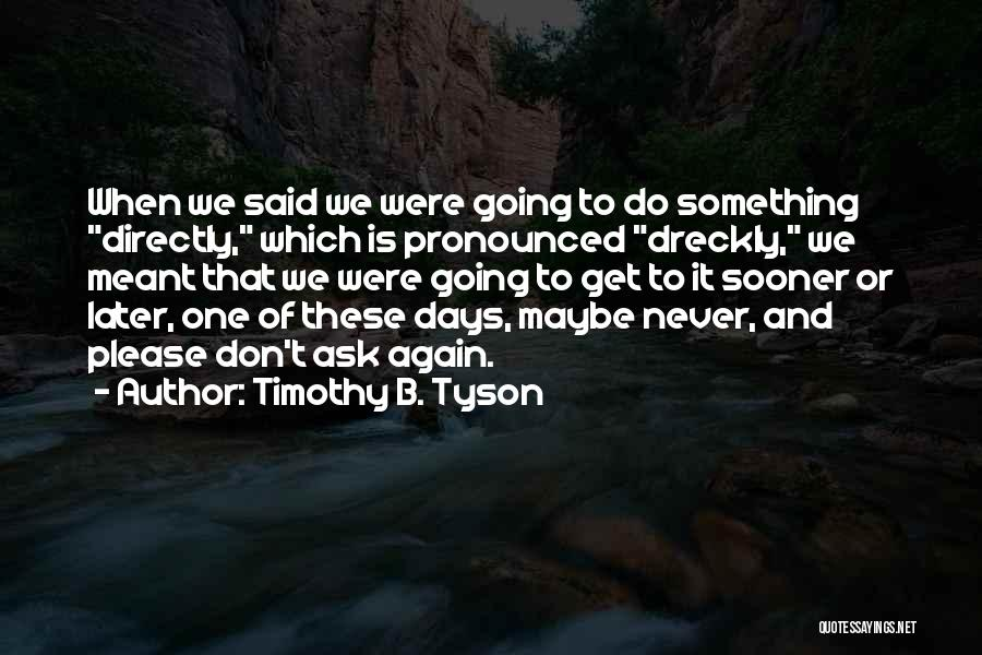 Timothy B. Tyson Quotes 1801793