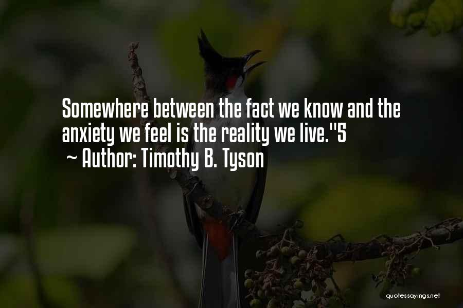 Timothy B. Tyson Quotes 200541