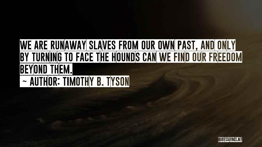 Timothy B. Tyson Quotes 331437