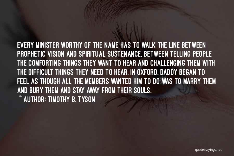 Timothy B. Tyson Quotes 453305