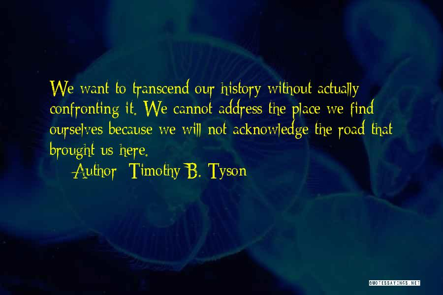 Timothy B. Tyson Quotes 472020