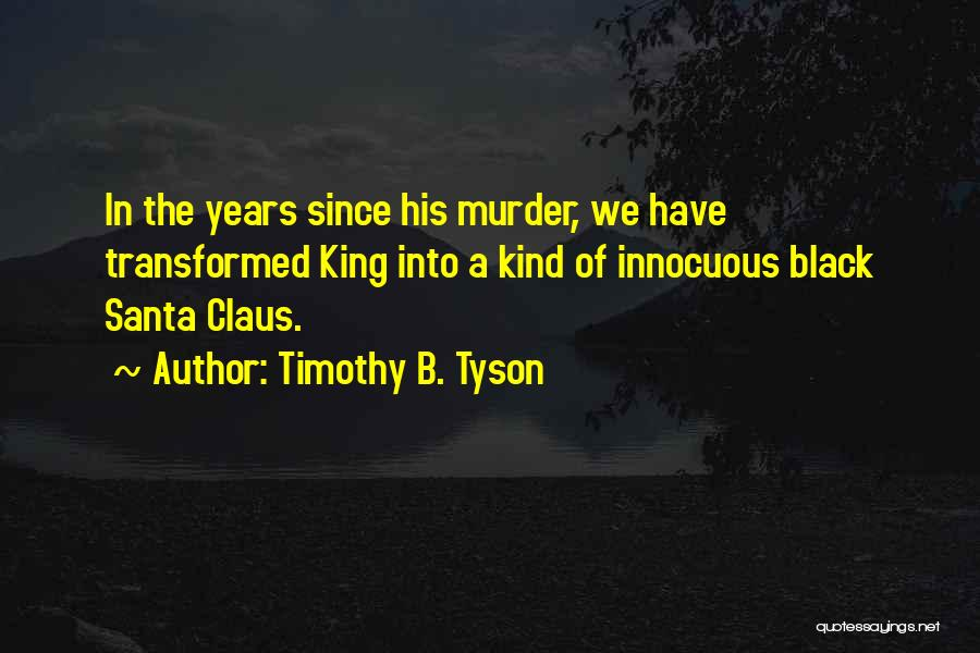 Timothy B. Tyson Quotes 522046