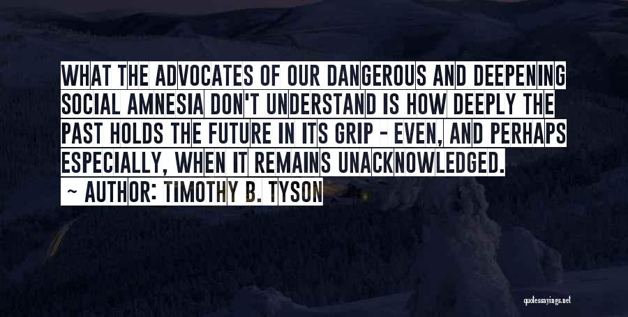 Timothy B. Tyson Quotes 764717