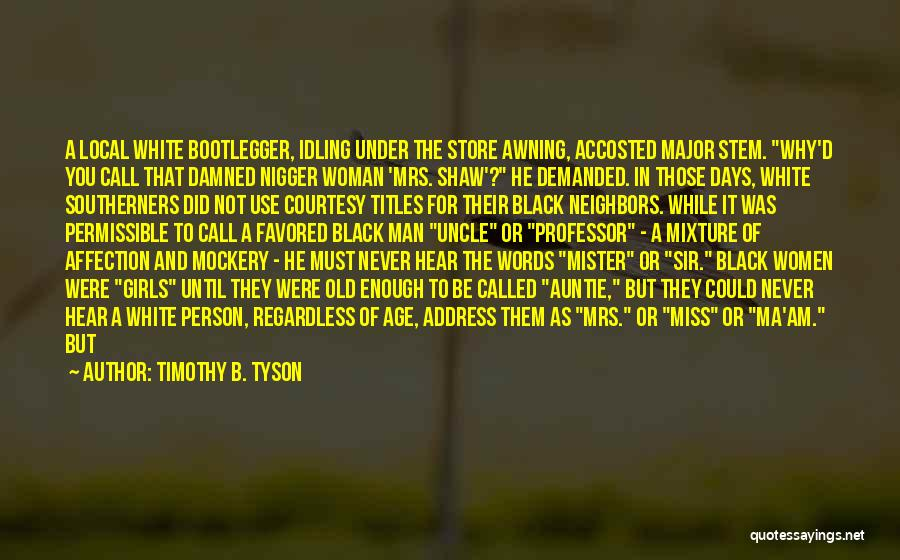 Timothy B. Tyson Quotes 91580