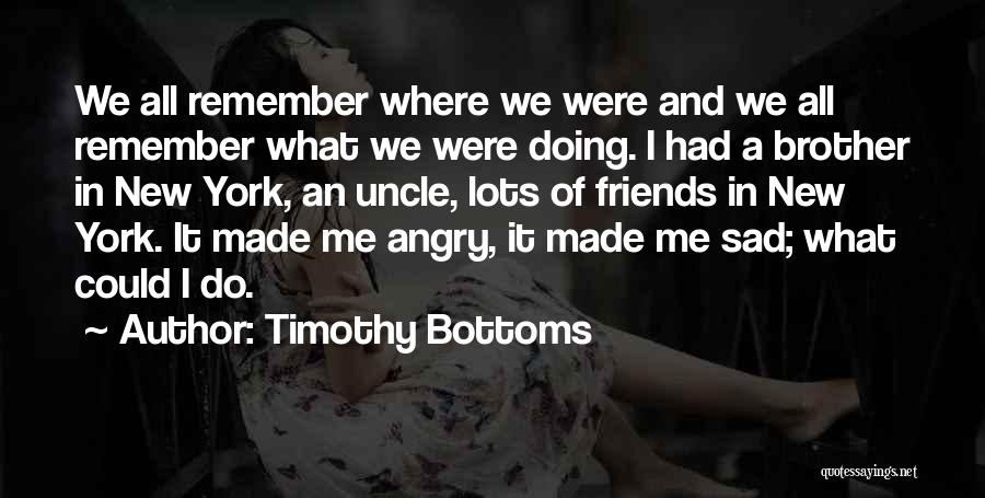 Timothy Bottoms Quotes 1084091