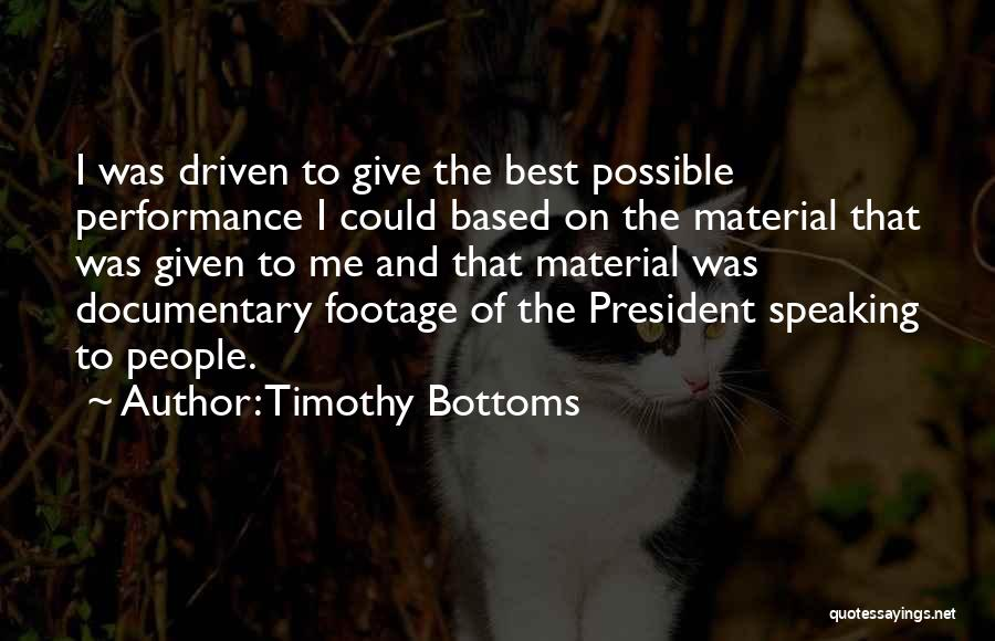 Timothy Bottoms Quotes 1088805