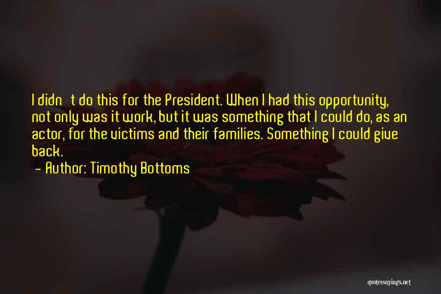 Timothy Bottoms Quotes 1321970