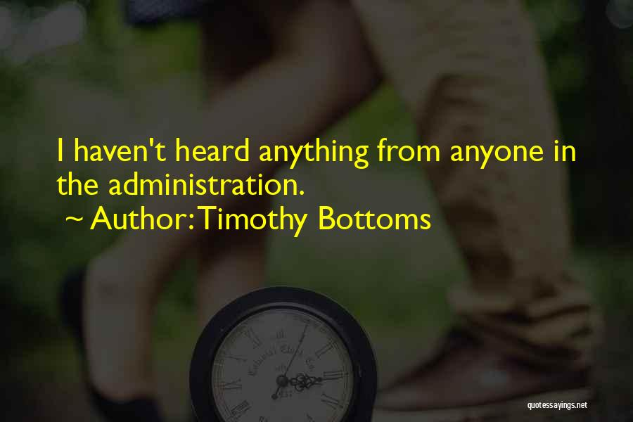 Timothy Bottoms Quotes 1326040