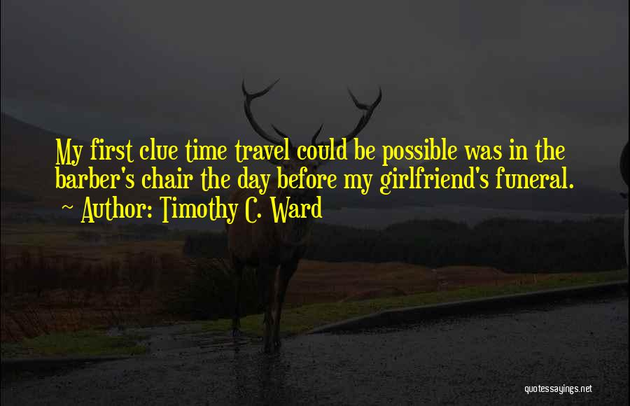 Timothy C. Ward Quotes 2131581