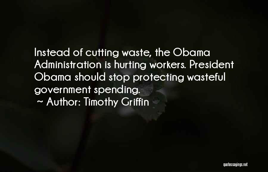 Timothy Griffin Quotes 1025054