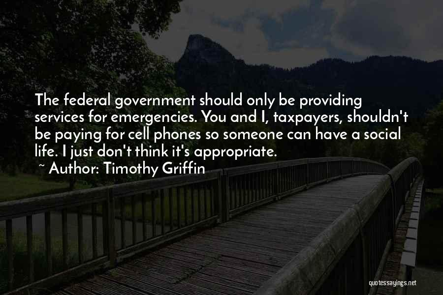 Timothy Griffin Quotes 1283092