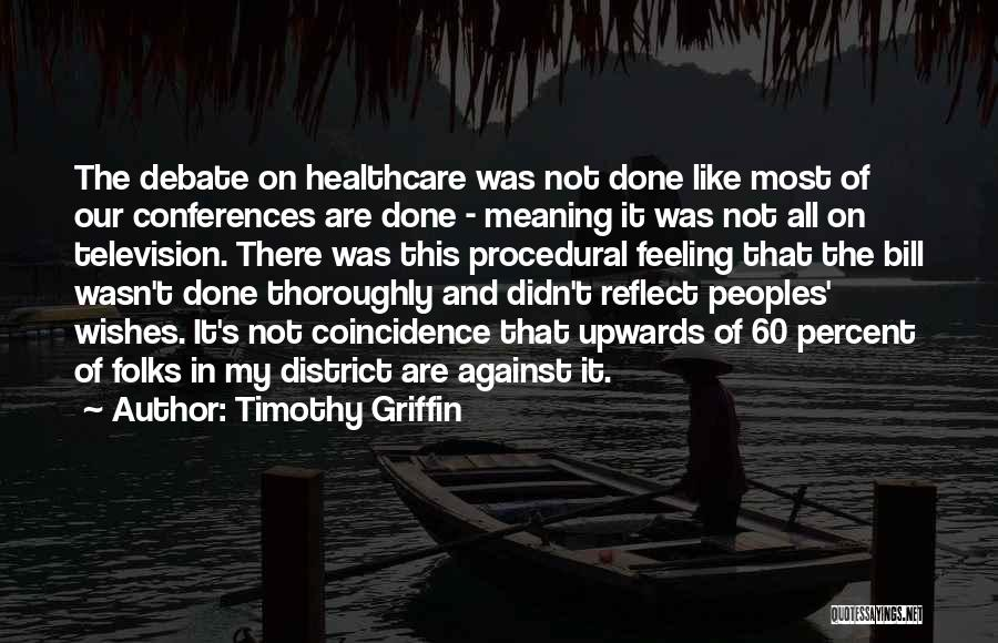 Timothy Griffin Quotes 1298508