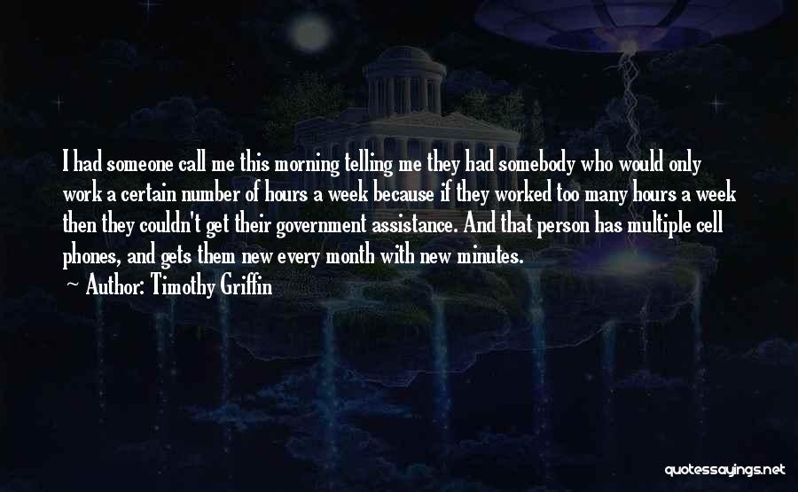 Timothy Griffin Quotes 1524544