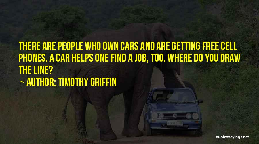 Timothy Griffin Quotes 305831