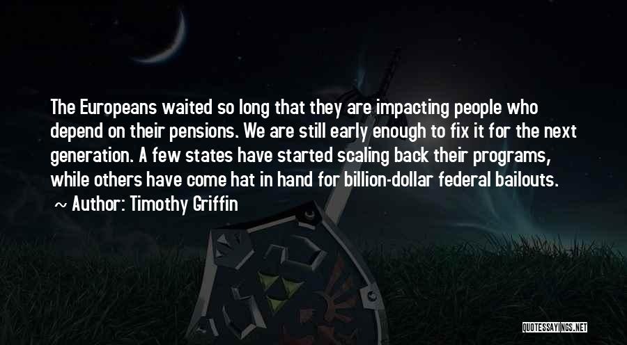 Timothy Griffin Quotes 377024