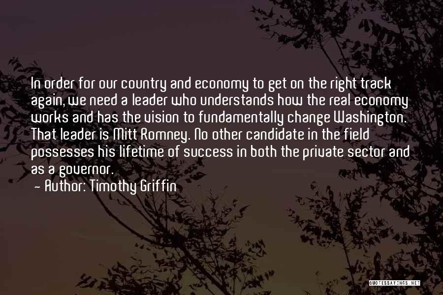 Timothy Griffin Quotes 831472